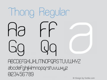 Thong Regular 1.00 Font Sample