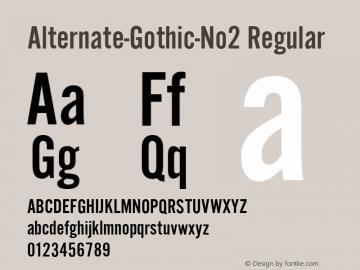 Alternate-Gothic-No2 Regular Version 1.0 08-10-2002图片样张