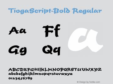 TiogaScript-Bold Regular Version 1.0 08-10-2002图片样张