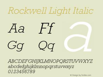 Rockwell Light Italic 001.000 Font Sample