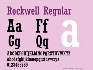 Rockwell Regular 001.000 Font Sample