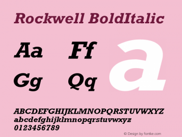 Rockwell BoldItalic Version 1.00 Font Sample