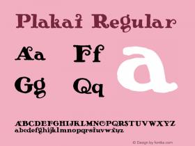 Plakat Regular Macromedia Fontographer 4.1.4 2/14/01 Font Sample