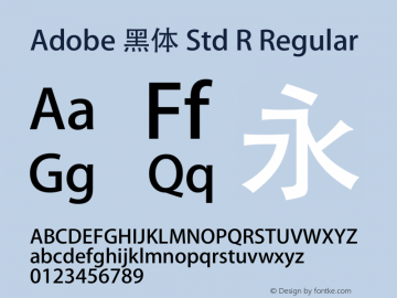 Adobe 黑体 Std R Regular Version 5.005;PS 5.004;hotconv 1.0.49;makeotf.lib2.0.15106 Font Sample