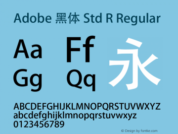 Adobe 黑体 Std R Regular Version 5.010;PS 5.005;hotconv 1.0.57;makeotf.lib2.0.21895 Font Sample