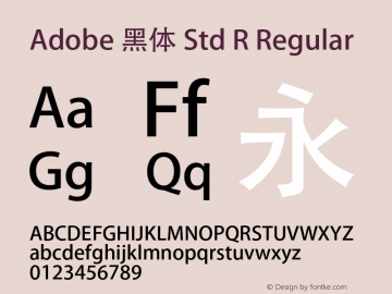 Adobe 黑体 Std R Regular Version 5.016;PS 5.006;hotconv 1.0.67;makeotf.lib2.5.33168 Font Sample