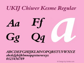 UKIJ Chiwer Kesme Regular Version 2.00 February 6, 2004图片样张