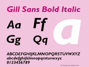Gill Sans Bold Italic 001 ; November 1992 ; Classic set Font Sample
