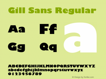 Gill Sans Regular 001.002 Font Sample