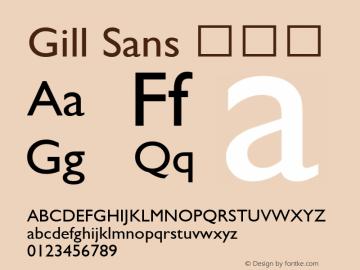 Gill Sans 常规体 9.0d2e1 Font Sample