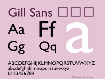 Gill Sans 常规体 9.0d6e1 Font Sample