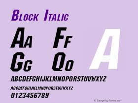 Block Italic Altsys Fontographer 4.1 11/1/95 Font Sample