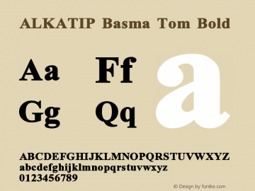 ALKATIP Basma Tom Bold Version 5.00 October 11, 2006 Font Sample