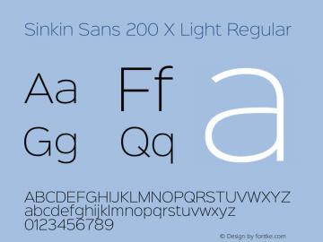 Sinkin Sans 200 X Light Regular Sinkin Sans (version 1.0)  by Keith Bates   •   © 2014   www.k-type.com图片样张