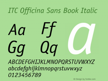 ITC Officina Sans Book Italic Version 001.000 Font Sample