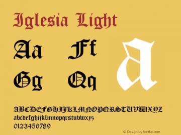 Iglesia Light 002.022 Font Sample