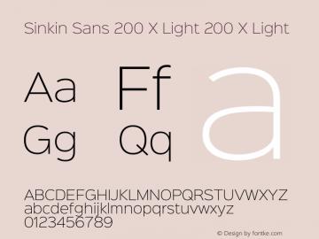 Sinkin Sans 200 X Light 200 X Light Sinkin Sans (version 1.0)  by Keith Bates   •   © 2014   www.k-type.com图片样张