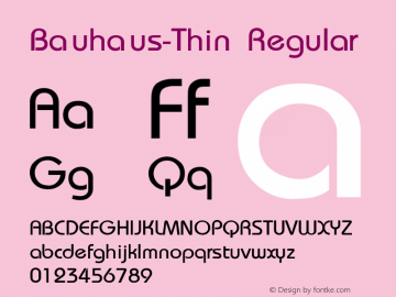 Bauhaus-Thin Regular Converted from C:\TTFONTS\BAUTHIN.TF1 by ALLTYPE Font Sample