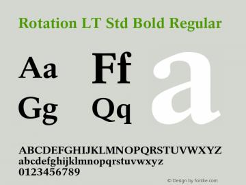 Rotation LT Std Bold Regular Version 2.100;PS 002.001;hotconv 1.0.38图片样张