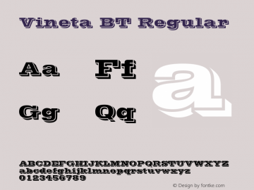 Vineta BT Regular Version 2.001 mfgpctt 4.4 Font Sample