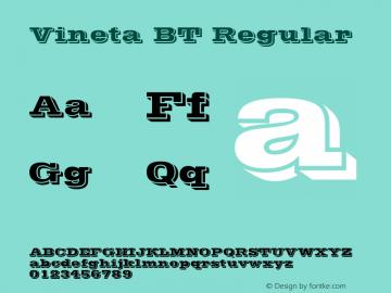 Vineta BT Regular Version 1.01 emb4-OT Font Sample