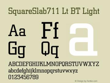 SquareSlab711 Lt BT Light mfgpctt-v1.27 Thursday, March 26, 1992 3:58:01 pm (EST) Font Sample