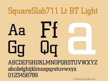 SquareSlab711 Lt BT Light mfgpctt-v1.52 Thursday, January 14, 1993 10:53:30 am (EST) Font Sample