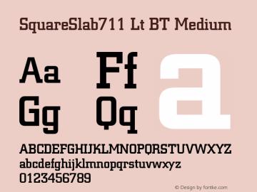 SquareSlab711 Lt BT Medium mfgpctt-v4.4 Dec 29 1998 Font Sample