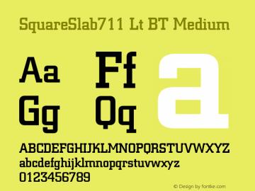SquareSlab711 Lt BT Medium mfgpctt-v1.52 Thursday, January 14, 1993 10:53:51 am (EST) Font Sample