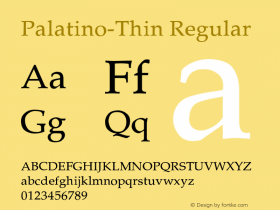 Palatino-Thin Regular Converted from C:\TRUETYPE\PALATINO.TF1 by ALLTYPE Font Sample