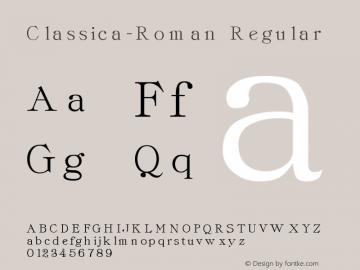 Classica-Roman Regular Altsys Fontographer 3.5  3/29/92 Font Sample