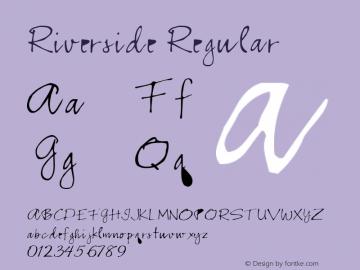 Riverside Regular Altsys Fontographer 3.5  3/29/92 Font Sample