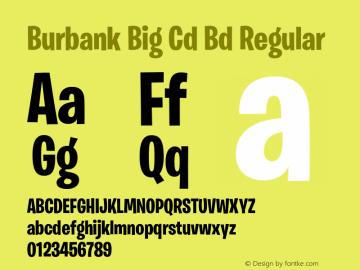 Burbank Big Cd Bd Font,BurbankBigCondensed-Bold Font,Burbank