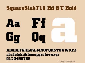 SquareSlab711 Bd BT Bold mfgpctt-v4.4 Dec 29 1998 Font Sample