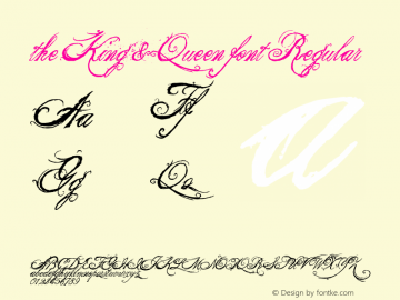 the King & Queen font Regular Version 1.00 January 20, 2007, initial release Font Sample
