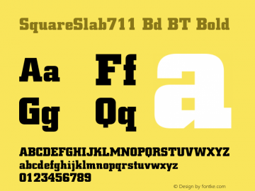 SquareSlab711 Bd BT Bold Version 2.001 mfgpctt 4.4 Font Sample