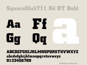 SquareSlab711 Bd BT Bold Version 1.01 emb4-OT Font Sample