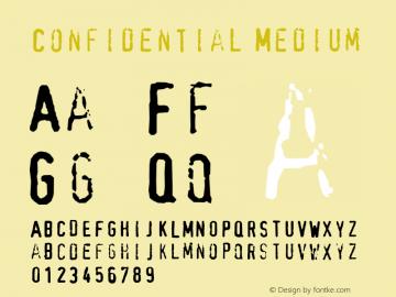 Confidential Medium 001.000 Font Sample