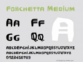Forchetta Medium Version 001.000 Font Sample