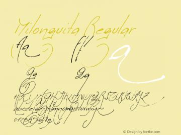 Milonguita Regular 1.00 Font Sample