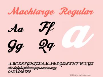 Machiarge Font Machiarge Version 1 000 2006 initial release