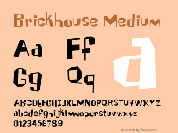 Brickhouse Medium Version 001.000 Font Sample