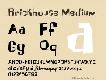 Brickhouse Medium Version 001.000图片样张
