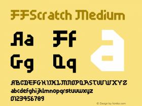 FFScratch Medium Version 001.000 Font Sample