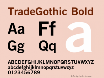 TradeGothic Bold OTF 1.0;PS 001.001;Core 1.0.22 Font Sample