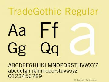 TradeGothic Regular OTF 1.0;PS 001.001;Core 1.0.22 Font Sample
