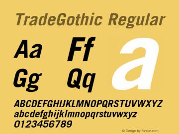 TradeGothic Regular 001.001 Font Sample