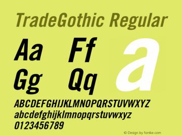 TradeGothic Regular 001.000 Font Sample