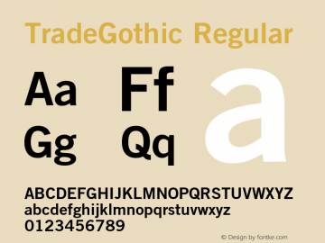 TradeGothic Regular 001.001 Font Sample