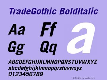 TradeGothic BoldItalic Version 1.00 Font Sample